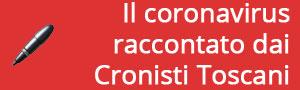 Il coronavirus raccontato dai Cronisti Toscani