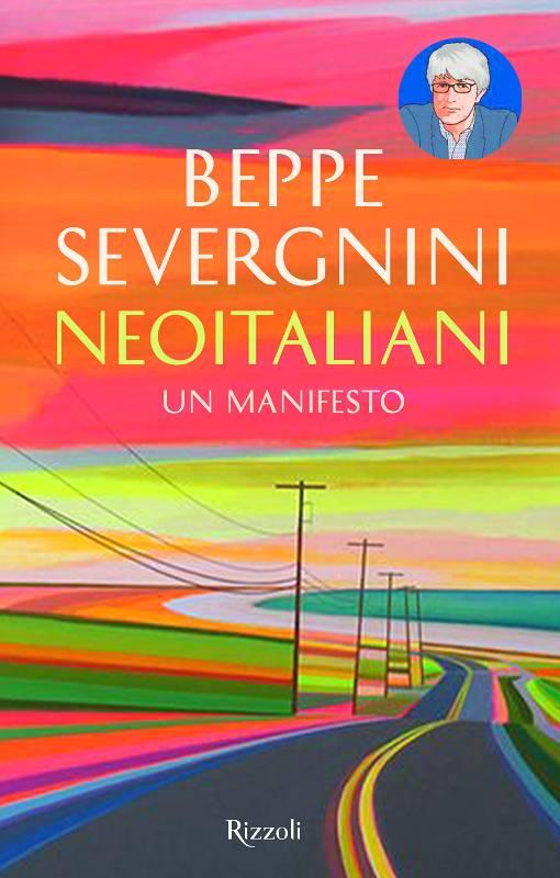 Copertina di 'Neoitaliani', il libro di Beppe Severgnini, edizioni Rizzoli